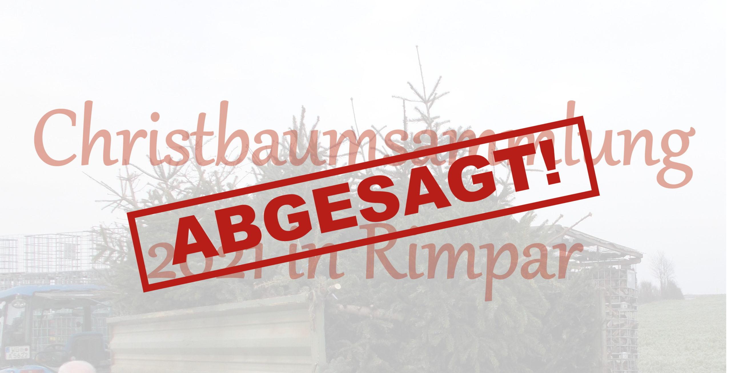 Christbaumsammlung 2021 in Rimpar abgesagt